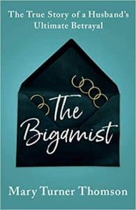book cover of The Bigamist by Mary Turner Thomson