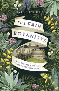 The Fair Botanists by Sara Sheridan - book cover
