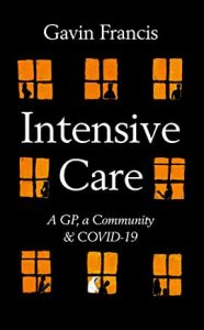 Book cover of Intensive Care by Gavin Francis