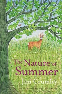 Jim Crumley - The Nature of Summer