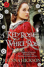 Joanna Hickson - Red Rose, White Rose