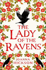 Joanna Hickson - The Lady of the Ravens
