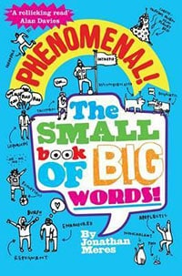 Jonathan Meres - Phenomenal! - The Small Book of Big Words
