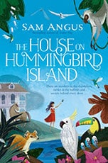 sam-angus-the-house-on-hummingbird-island
