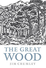 Jim Crumley - The Great Wood