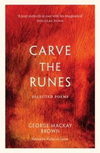 Book cover of Carve the Runes by George Mackay Brown