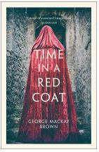 George Mackay Brown - Time in a Red Coat