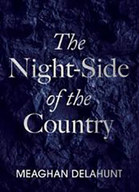 Meaghan Delahunt - The Night Side of the Country