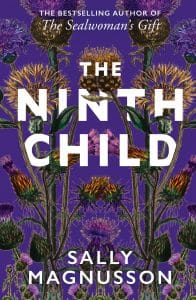 book cover of The Ninth Child by Sally Magnusson