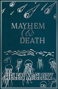 Helen McClory - Mayhem and Death