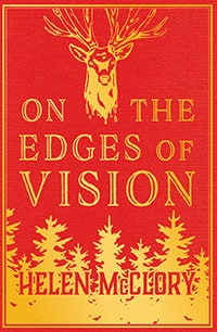 Helen McClory - On the Edges of Vision