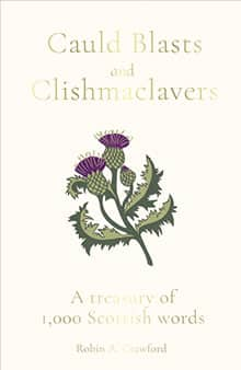 Robin A Crawford - Cauld Blasts and Clishmaclavers